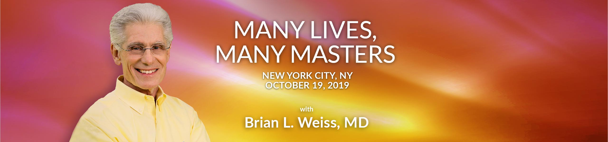 Many Lives, Many Masters - New York City