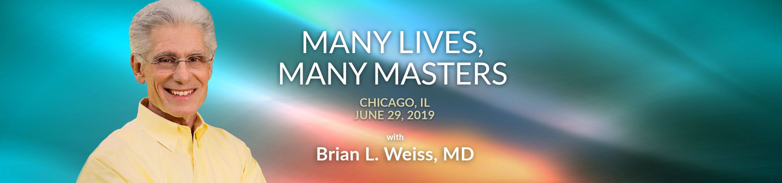 Many Lives, Many Masters - Chicago