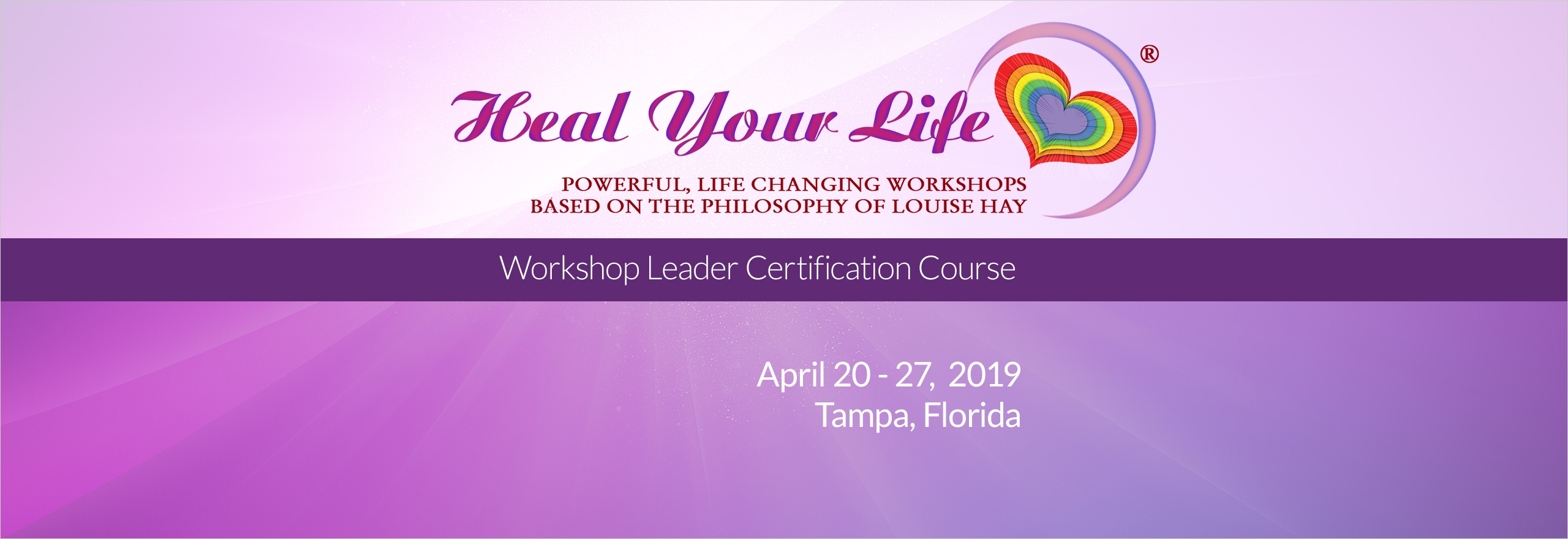 Heal Your Life Workshop Leader Training - Tampa